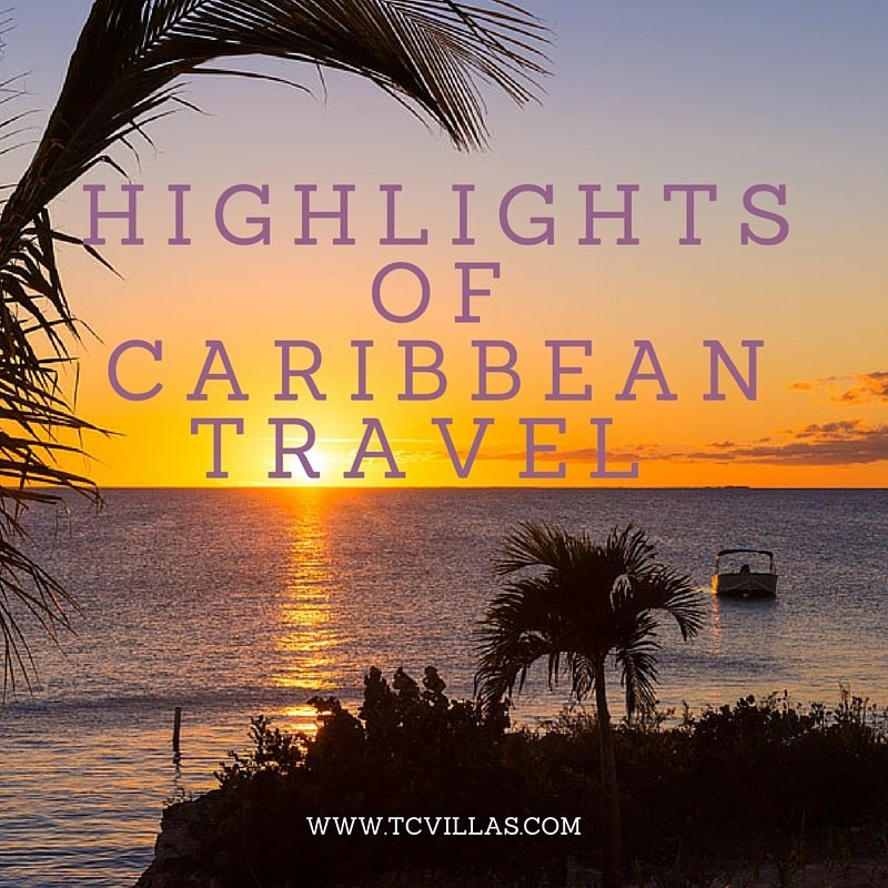 highlights of caribbean travel